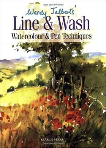 Wendy Jelbert's Line and Wash: Watercolour and Pen