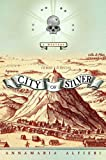 City of Silver by Annamaria Alfieri front cover