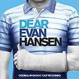 'Dear Evan Hansen' Original Broadway Cast Recording