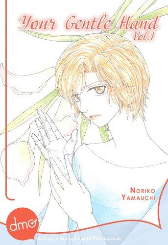 Your Gentle Hand Vol. 1 (Josei Manga)