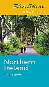 Rick Steves Snapshot Northern Ireland (Rick Steves Travel Guide)