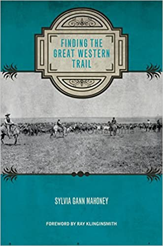 Book Finding the Great Western Trail (Grover E. Murray Studies in the American Southwest)