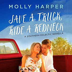 Save a Truck, Ride a Redneck Audiobook