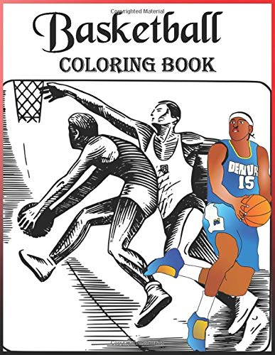 Basketball Coloring Book A Coloring Book Of Basketball Players With Easy And Fun Coloring Pages The Ultimate Basketball Coloring Book For Adults And Kids Best Gift For Boys And Girls Coloring Dadya Basketball 9798619757545