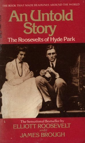 AN UNTOLD STORY the roosevelts of Hyde Park