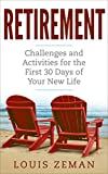 img - for Retirement Planning: Challenges and Activities for the First 30 Days of Your New Life (Retirement Gifts) book / textbook / text book