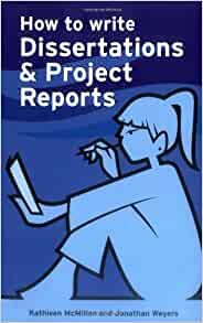 write dissertations project reports book Guide for dissertations, theses, and reports – 2018 revision  research  project and in the writing of the text of the chapter), the preface must clearly  a  book) dissertations and theses can also be presented as a collection of articles,  some.