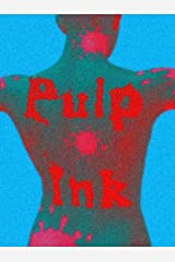 PULP INK Kindle Edition