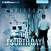 The Fourth Day: Dr. Hoffmann Series, Book 4 | Christoph Spielberg, Christoph Spielberg (translator), Christina Henry de Tessan (translator)