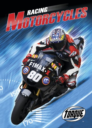 Racing Motorcycles (Torque: World's Fastest) (Torque Books) by Bellwether Media