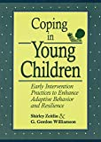 img - for Coping in Young Children: Early Intervention Practices to Enhance Adaptive Behavior and Resilience book / textbook / text book