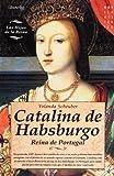 Catalina de Habsburgo, Yolanda Scheuber, 8499672469