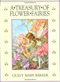 A Treasury of Flower Fairies, Cicely Mary Barker, 0723237964