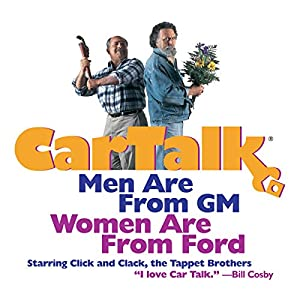 Car Talk: Men Are from GM, Women Are from Ford Audiobook