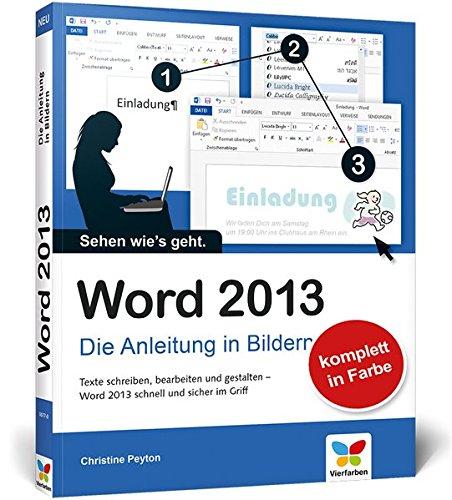 Word 2013 Die Anleitung in Bildern Amazon Christine Peyton
