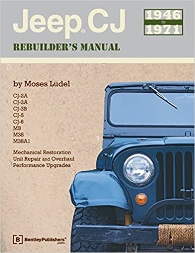Jeep Cj 1946-1971  Rebuilders Manual Mechanical Restoration Repair Guide Book