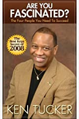 Are you Fascinated?: The Four People You Need to Succeed Paperback