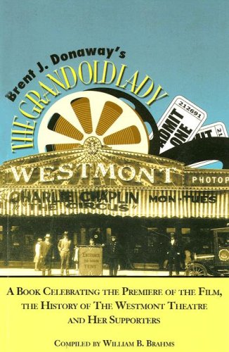 Desk Style Grand (Brent J. Donaway's the Grand Old Lady: A Book Celebrating the Premiere of the Film, the History of the Westmont Theatre and Her Supporters)