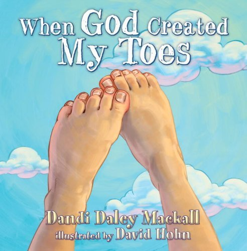 When God Created My Toes (Dandilion Rhymes)