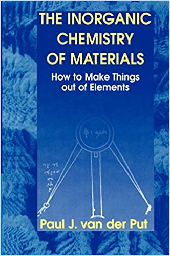 The Inorganic Chemistry of Materials: How to Make Things out of Elements