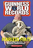 img - for Guinness World Records: Fearless Feats book / textbook / text book