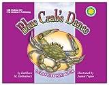 Blue Crab's Dance, Kathleen M. Hollenbeck, 1588454347