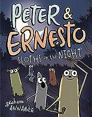 Peter & Ernesto: Sloths in the N