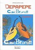 オフィシャルギタースコア DEPAPEPE/Ciao! Bravo!! (オフィシャル・ギター・スコア)