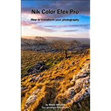Nik Color Efex Pro: How to transform your photography