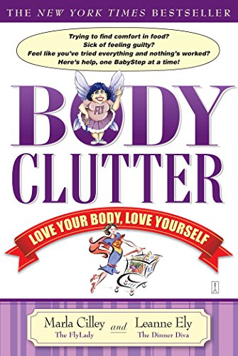 Body Clutter: Love Your Body, Love