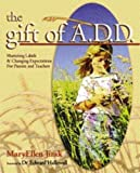 The Gift of ADD, Mary Ellen Jirak, 0970889321