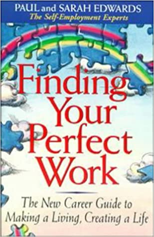 Finding Your Perfect Work (Working from Home): Paul Edwards, Sarah ...