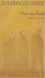 Vrai ou faux : histoires et nouvelles, Sonnay, Jean-François