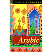Teach Yourself Arabic: A Complete Course for Beginners (Teach Yourself Books)