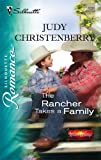 The Rancher Takes a Family, Judy Christenberry, 0373198302