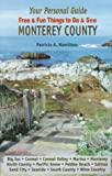 Your Personal Guide to Monterey County, Patricia A. Hamilton, 1877809454