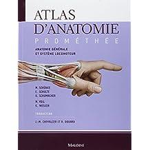 Atlas Anatomie Promethee T.1: Anatomie Gen. et Syst.locomoteur