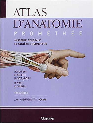 Atlas Anatomie Promethee T.1: Anatomie Gen. et Syst.locomoteur ...