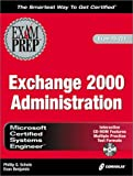 MCSE Exchange 2000 Administration Exam Prep, Phillip G. Schein and Evan Benjamin, 1576109194