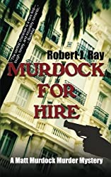 Murdock for Hire (Matt Murdock Murder Mystery)