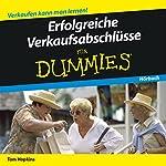 Erfolgreiche Verkaufsabschlüsse für Dummies | Tom Hopkins