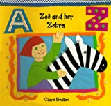 Zoe and Her Zebra, Clare Beaton, 1902283759