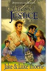 Eyes of Justice (Portraits of Destiny/Jake Thoene, Bk 2) Paperback