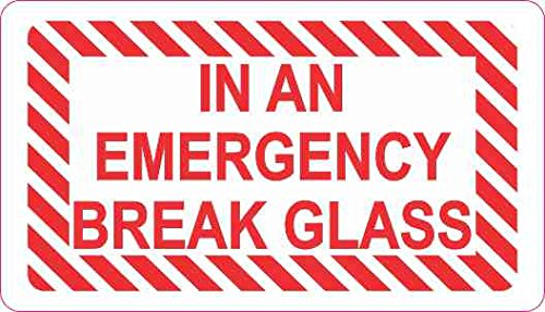3.5x2 in an Emergency Break Glass Sticker Vinyl Decal Sign Stickers Decals