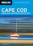 Front cover for the book Moon Handbooks Cape Cod, Martha's Vineyard & Nantucket by Ray Bartlett