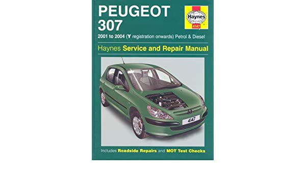 Peugeot 307 Petrol and Diesel Service and Repair Manual: 2001-2004 Haynes Service and Repair Manuals: Amazon.es: Martynn Randall: Libros en idiomas ...