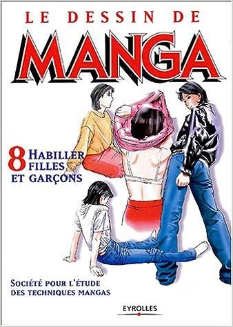 Amazon Fr Le Dessin De Manga Tome 8 Habiller Filles Et