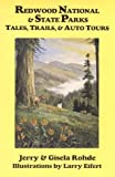 img - for Redwood National & State Parks: Tales, Trails, & Auto Tours by Jerry Rohde (1994-04-02) book / textbook / text book