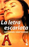 img - for La Letra Escarlata / The Scarlet Letter (Spanish Edition) book / textbook / text book