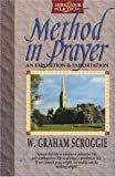 Method in Prayer, W. Graham Scroggie, 1898787999